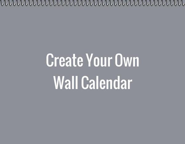 Design Your Calendar : Create your own wall calendar