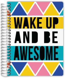Wake Up Be Awesome Planner
