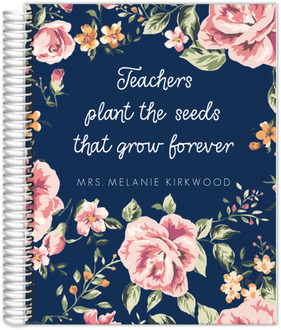Teachers Plant The Seeds Teacher Planner
